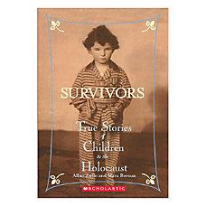 Scholastic Survivors True Stories Of Children
