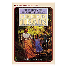 Scholastic Freedom Train The Story of