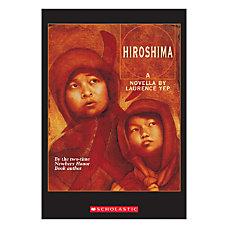 Scholastic Hiroshima A Novella