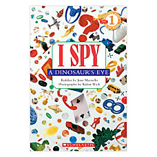Scholastic I Spy A Dinosaurs Eye