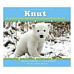 Scholastic Knut How One Little Polar