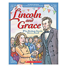 Scholastic Lincoln and Grace Why Abraham