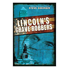 Scholastic Lincolns Grave Robbers