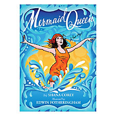Scholastic Mermaid Queen The Spectacular True