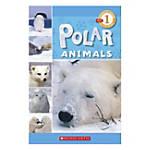 Scholastic Readers Level 1 Polar Animals
