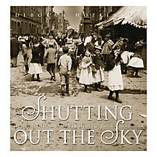 Scholastic Shutting Out The Sky