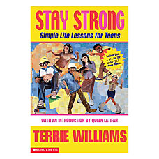 Scholastic Stay Strong Simple Life Lessons