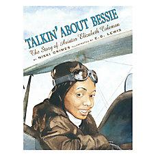 Scholastic Talkin About Bessie