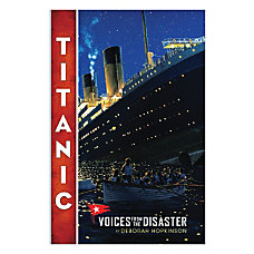Scholastic Titanic Voices From The Disaster