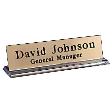 Engraved Desk Sign Plexiglass Base With