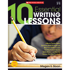 Scholastic 10 Essential Writing Lessons