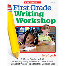 Scholastic First Grade Writing Workshop