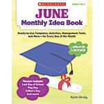 Scholastic Monthly Idea Book June