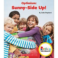 Scholastic Rookie Talk About It Optimism