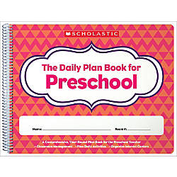 Scholastic Daily Plan Book For Preschool