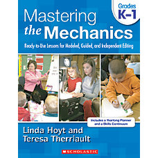 Scholastic Mastering the Mechanics Grades K