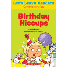 Scholastic Lets Learn Readers Birthday Hiccups