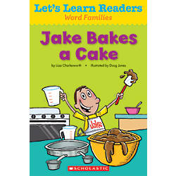 Scholastic Lets Learn Readers Jake Bakes