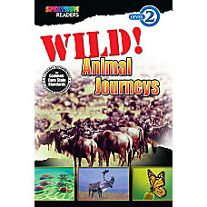 Spectrum Readers Wild Animal Journeys Reader
