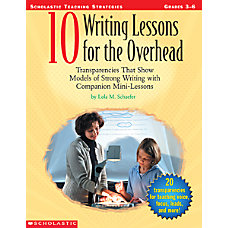 Scholastic 10 Writing Lessons For The