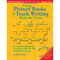 Scholastic Using Picture Books Traits