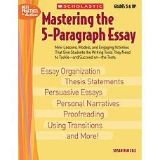 Scholastic Mastering 5 Paragraph Essay