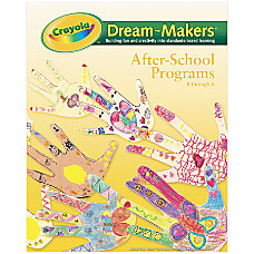 Crayola Dream Makers Learning Guide After