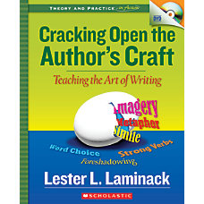 Scholastic Cracking Open The Authors Craft