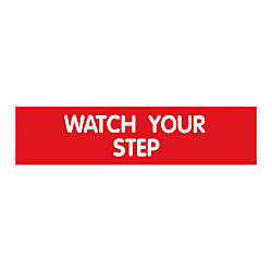 Cosco Engraved Watch Your Step Sign