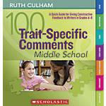Scholastic 100 Trait Specific Comments Middle