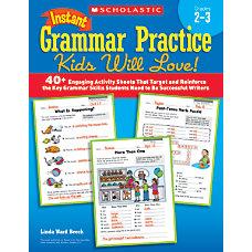 Scholastic Instant Grammar Practice Kids Will