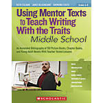 Scholastic Using Mentor Texts To Teach