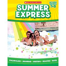 Scholastic Summer Express Grades 7 8