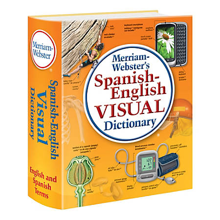 Merriam websters spanish english visual dictionary by for Visual merriam webster