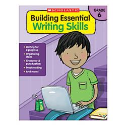 Scholastic Building Essential Writing Skills Grade