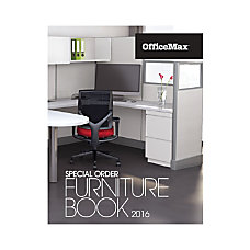 2016 OfficeMax Special Order Furniture Catalog