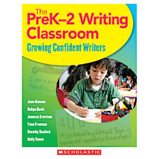Scholastic The PreK 2 Writing Classroom
