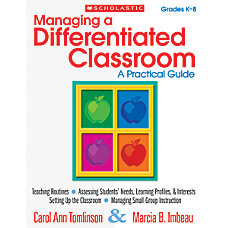 Scholastic Managing A Differentiated Classroom A