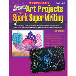 Scholastic Awesome Art Projects That Spark