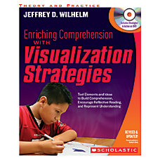 Scholastic Enriching Comprehension With Visualization Strategies