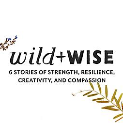 Wild + Wise