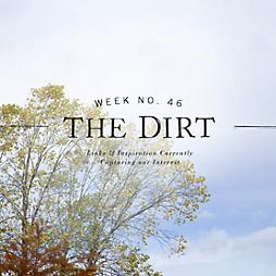 The Dirt | 2014 | week no. 46