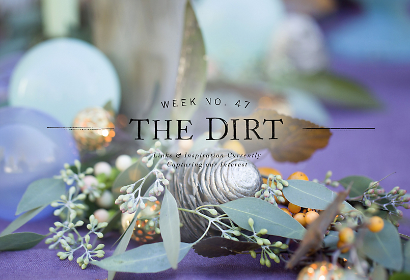 The Dirt | 2014 | week no. 47
