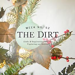 The Dirt | 2014 | week no. 52