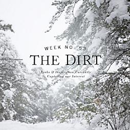 The Dirt | 2014 | week no. 53