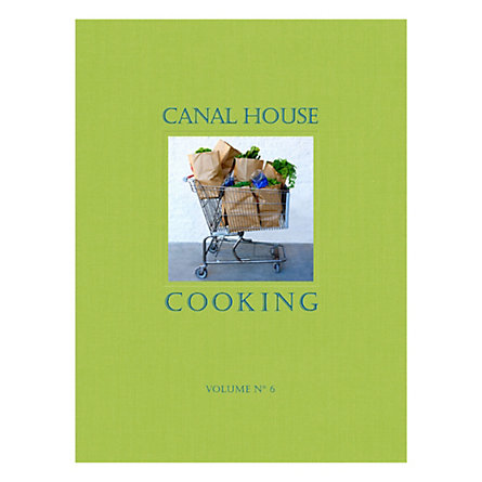 Canal House Cooking, Vol. 6