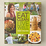 Eat Clean Live Well Book Signing with Terry Walters
