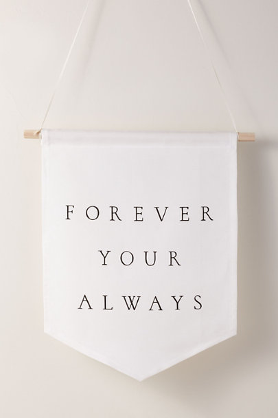 AQ & Co. White Forever Your Always Banner | BHLDN