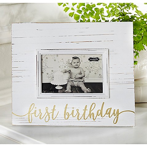 Mud Pie First Birthday 4-Inch x 6-Inch Picture Frame in White ...