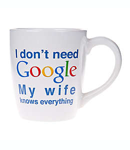 """Taza de cerámica Home Essentials & Beyond con frase I Dont Need Google My Wife Knows Everything"""""""